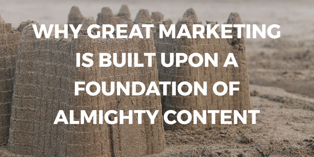 why-great-marketing-is-built-upon-a-foundation-of-almighty-content-genie-insights